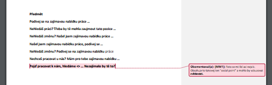 V textovém editoru je velice jednoduché iterovat různé varianty textů.